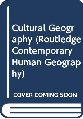 9780415252119: Cultural Geography (Routledge Contemporary Human Geography)
