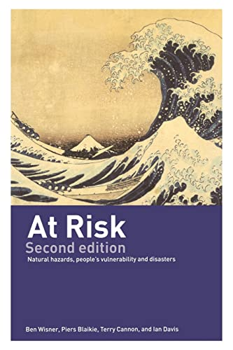 9780415252164: At Risk: Natural Hazards, People's Vulnerability and Disasters