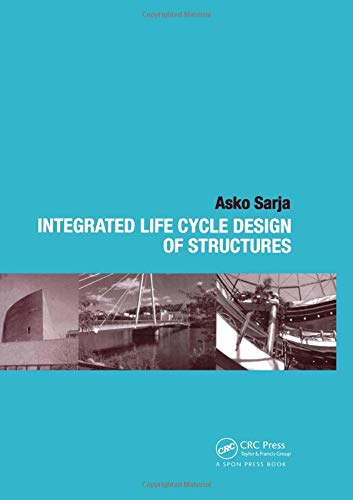 9780415252355: Integrated Life Cycle Design of Structures