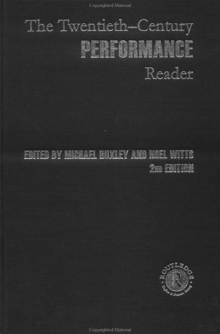 9780415252867: The Twentieth-Century Performance Reader