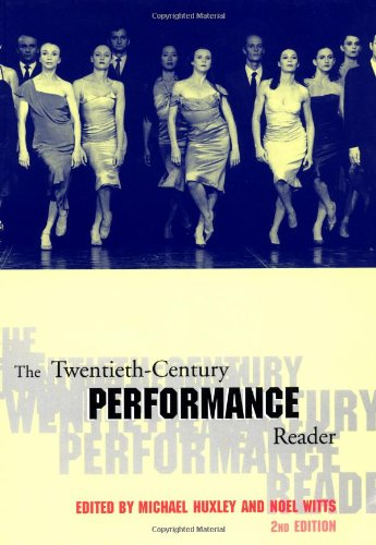 9780415252874: The Twentieth-Century Performance Reader