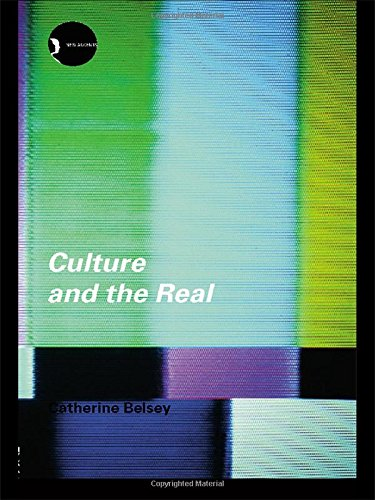 9780415252881: Culture and the Real: Theorizing Cultural Criticism (New Accents)