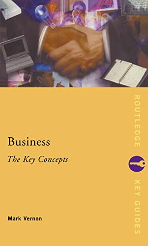 9780415253239: Business: The Key Concepts (Routledge Key Guides)