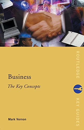 9780415253246: Business: The Key Concepts (Routledge Key Guides)