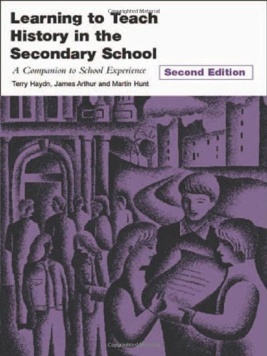 9780415253406: Learning to Teach History in the Secondary School: A Companion to School Experience (Learning to Teach Subjects in the Secondary School Series) (Volume 2)