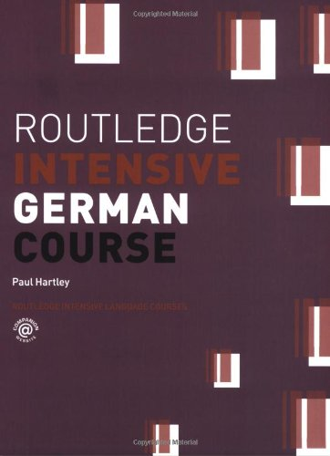 9780415253468: Routledge Intensive German Course