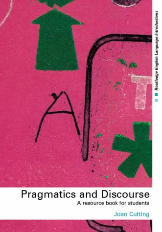 9780415253581: Pragmatics and Discourse: A Resource Book for Students