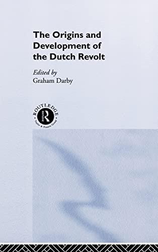 9780415253789: The Origins and Development of the Dutch Revolt