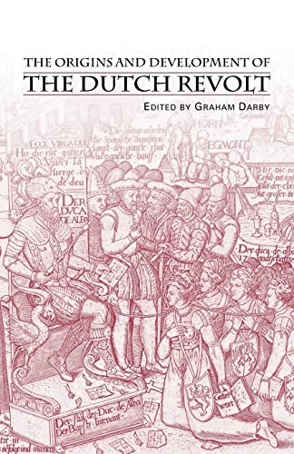 9780415253796: The Origins and Development of the Dutch Revolt