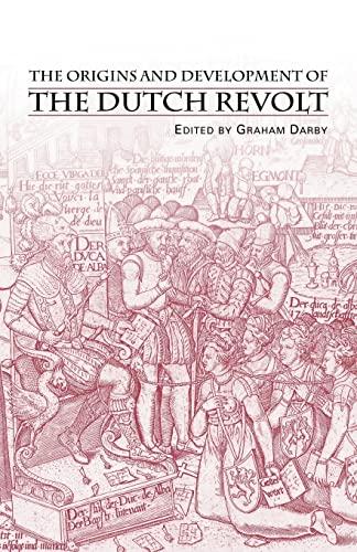9780415253796: The Origins and Development of the Dutch Revolt