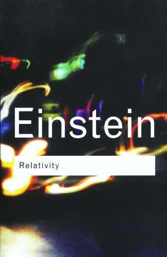 Relativity - The Special and The General: Einstein, Albert