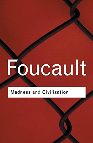 9780415253857: Madness and Civilization (Routledge Classics)