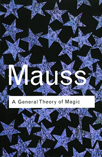 General Theory of Magic: Marcel Mauss