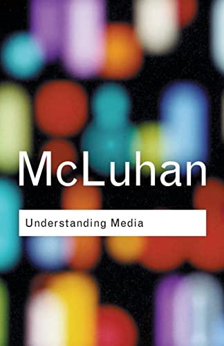 9780415253970: Understanding Media: (Routledge Classics)
