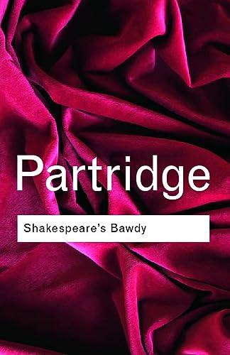 9780415254007: Shakespeare's Bawdy (Routledge Classics) (Volume 106)