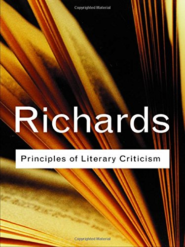 9780415254021: Principles of Literary Criticism (Routledge Classics) (Volume 90)