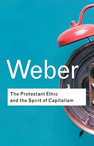 9780415254069: The Protestant Ethic and the Spirit of Capitalism: Volume 91