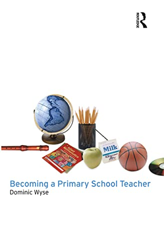 9780415254717: Becoming a Primary School Teacher