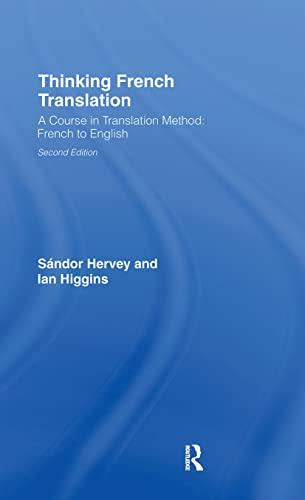 9780415255219: Thinking French Translation (Thinking Translation)
