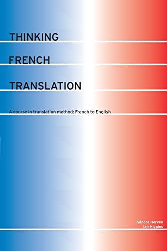 9780415255226: Thinking French Translation (Thinking Translation)