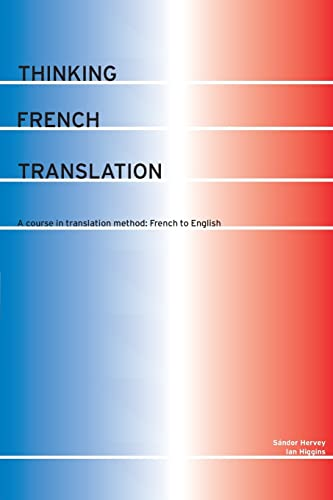9780415255226: Thinking French Translation (Thinking Translation)