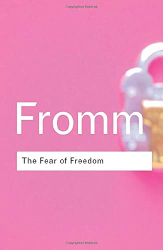 9780415255424: The Fear of Freedom (Routledge Classics)