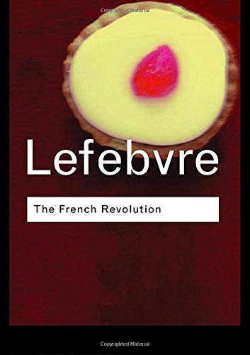 9780415255479: The French Revolution: From its Origins to 1793 (Routledge Classics)