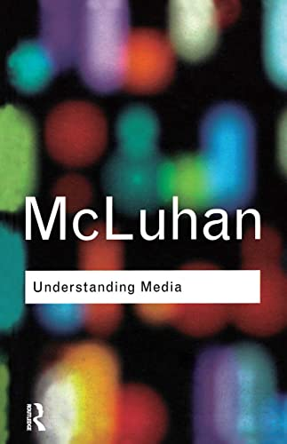 9780415255493: Understanding Media (Routledge Classics)