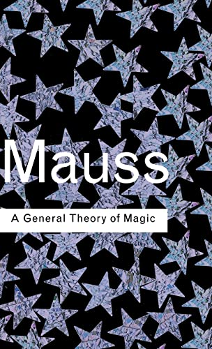 9780415255509: A General Theory of Magic (Routledge Classics)