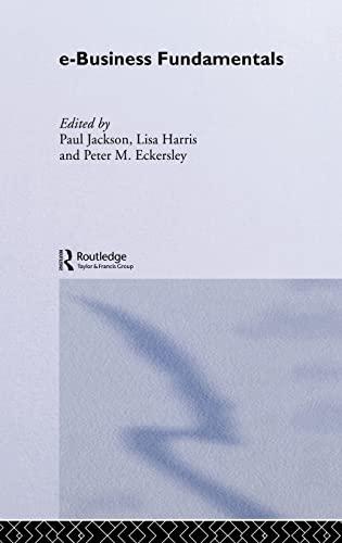 9780415255943: e-Business Fundamentals (Routledge eBusiness)