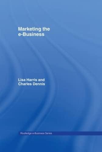 9780415256001: Marketing the e-Business (Routledge eBusiness)