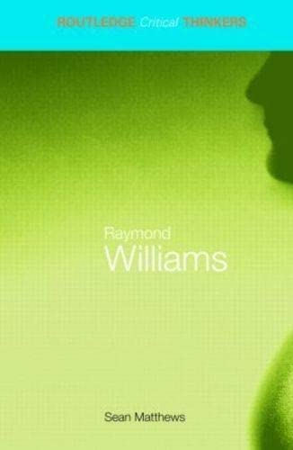 9780415256131: Raymond Williams (Routledge Critical Thinkers)