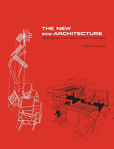 9780415256254: The New Eco-Architecture: Alternatives from the Modern Movement