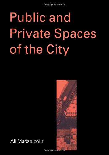 9780415256285: Public and Private Spaces of the City