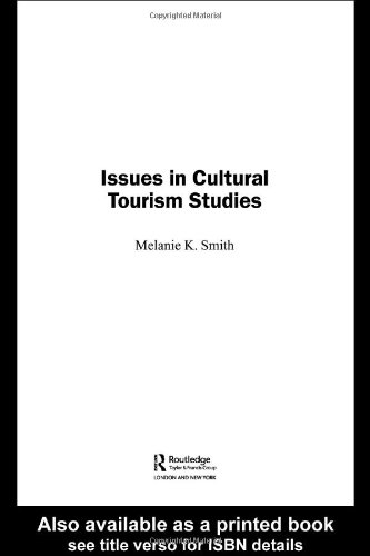 9780415256384: Issues in Cultural Tourism Studies
