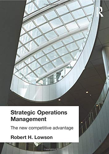 9780415256551: Strategic Operations Management: The New Competitive Advantage