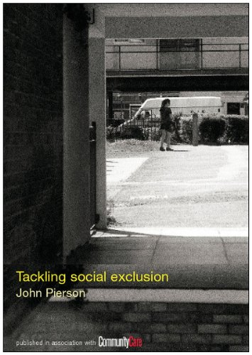 Tackling Social Exclusion (Social Work Skills Series) (0415256828) by Pierson, John
