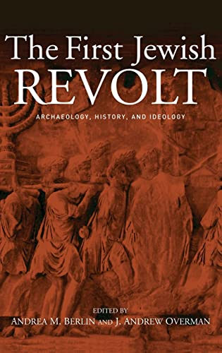 9780415257060: The First Jewish Revolt: Archaeology, History and Ideology