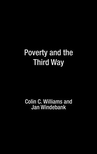 9780415257251: Poverty and the Third Way (Routledge Studies in Human Geography)
