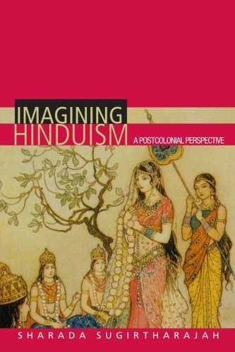 9780415257442: Imagining Hinduism: A Postcolonial Perspective
