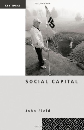 9780415257534: Social Capital (Key Ideas)