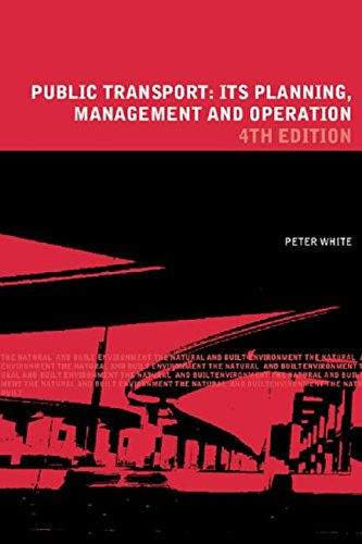 9780415257725: Public Transport: Its Planning, Management and Operation (Natural and Built Environment Series)