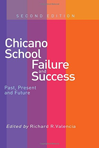 9780415257732: Chicano School Failure and Success: Past, Present, and Future