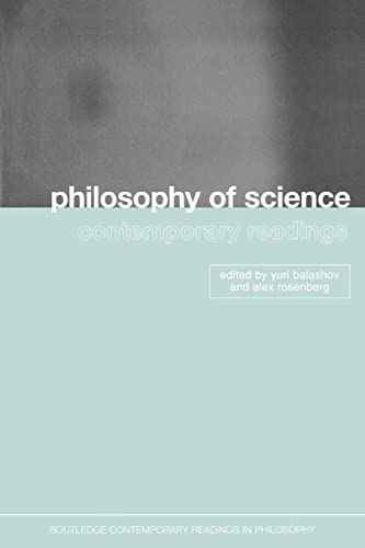 9780415257824: Philosophy of Science: Contemporary Readings (Routledge Contemporary Readings in Philosophy)