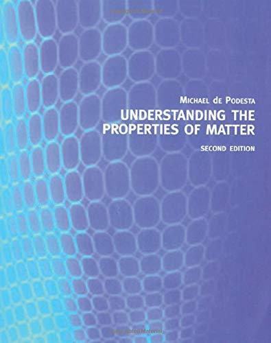 9780415257879: Understanding the Properties of Matter