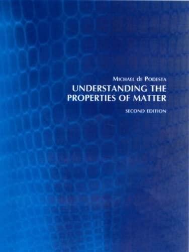 9780415257886: Understanding the Properties of Matter