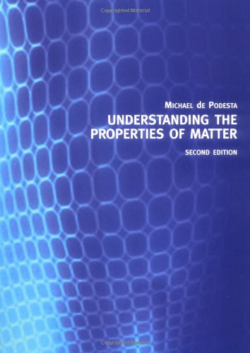 9780415257886: Understanding the Properties of Matter