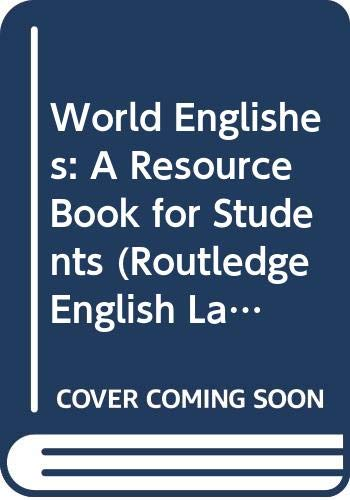 9780415258050: World Englishes: A Resource Book for Students (Routledge English Language Introductions)