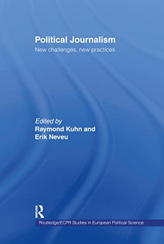 9780415258135: Political Journalism: New Challenges, New Practices