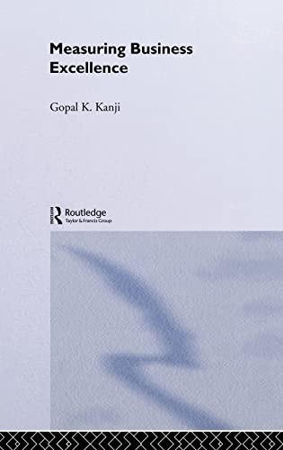 9780415258227: Measuring Business Excellence (Routledge Advances in Management and Business Studies)